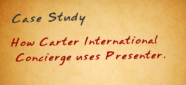 Case Study of Carter Concierge using Presenter
