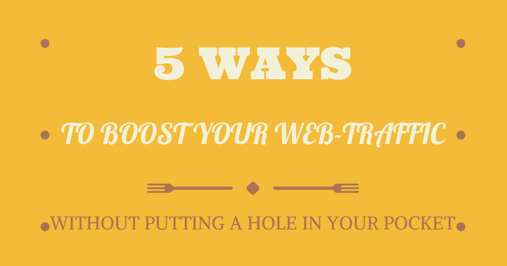 5 ways to boost web-traffic