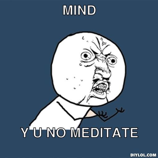 Meditate Meme