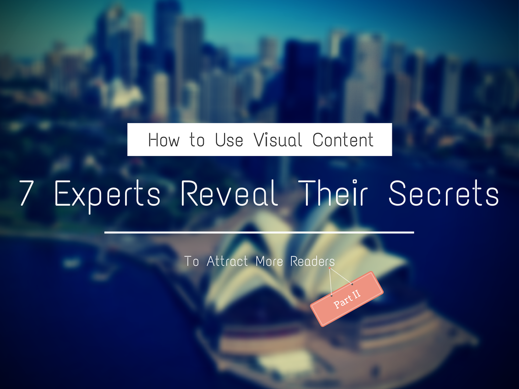 how to use visual content to attract more readers part-1